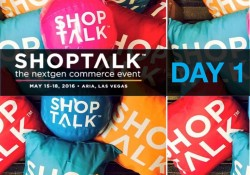 shoptalk day 1