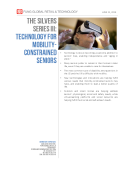 The Silvers Series III- Technology for Mobility-Constrained Seniors by Fung Global Retail Tech June 21 2016